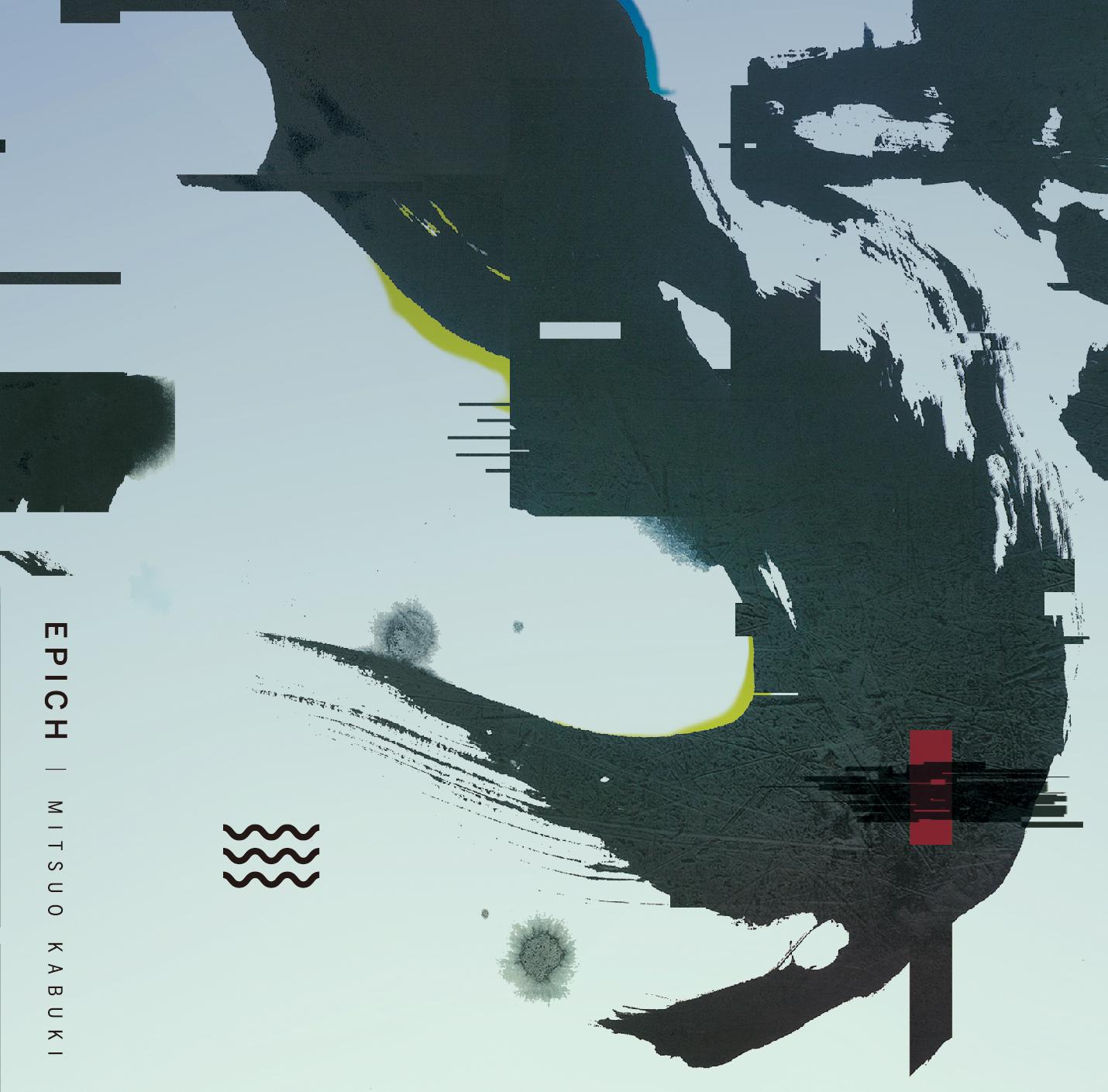 Mitsuo Kabuki / EPICH_omote-01